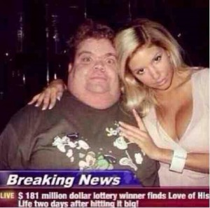 A very fat man is posing with a very beautiful woman. Under their photo is a new caption that says a lottery winner finds the love of his life two days after winning.